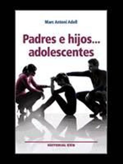 Foto de PADRES E HIJOS ADOLESCENTES