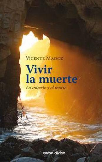 Foto de VIVIR LA MUERTE