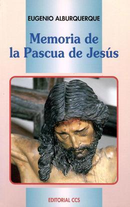 Foto de MEMORIA DE LA PASCUA DE JESUS #9