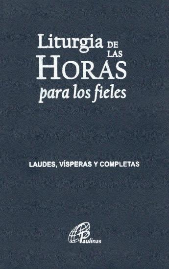 Foto de LITURGIA DE LAS HORAS PARA LOS FIELES (PAULINAS PERU)