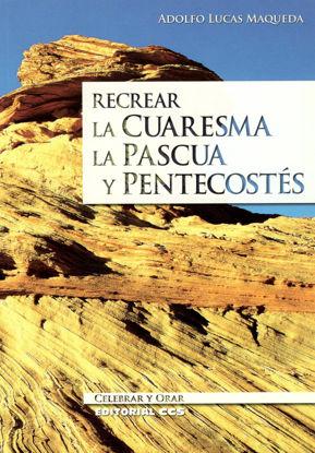 Foto de RECREAR LA CUARESMA LA PASCUA Y PENTECOSTES #64