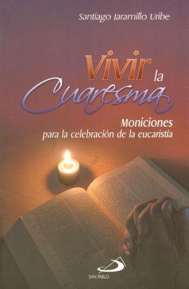 Foto de VIVIR LA CUARESMA (SP COLOMBIA)