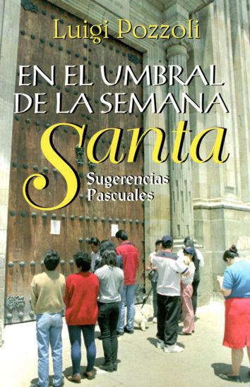Foto de EN EL UMBRAL DE LA SEMANA SANTA