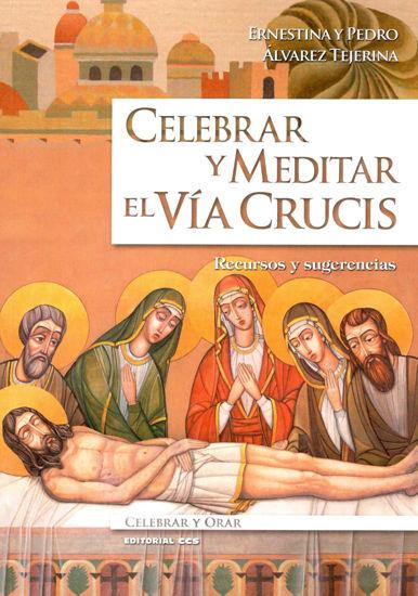 Foto de CELEBRAR Y MEDITAR EL VIA CRUCIS (CCS)