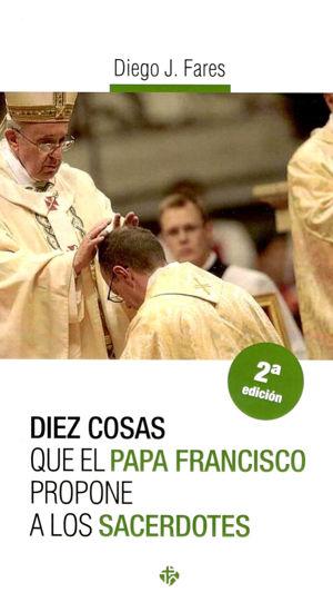Foto de DIEZ COSAS QUE EL PAPA FRANCISCO PROPONE A LOS SACERDOTES