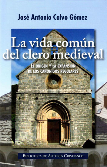 Foto de LA VIDA COMUN DEL CLERO MEDIEVAL