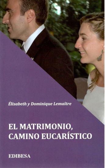 Foto de MATRIMONIO CAMINO EUCARISTICO