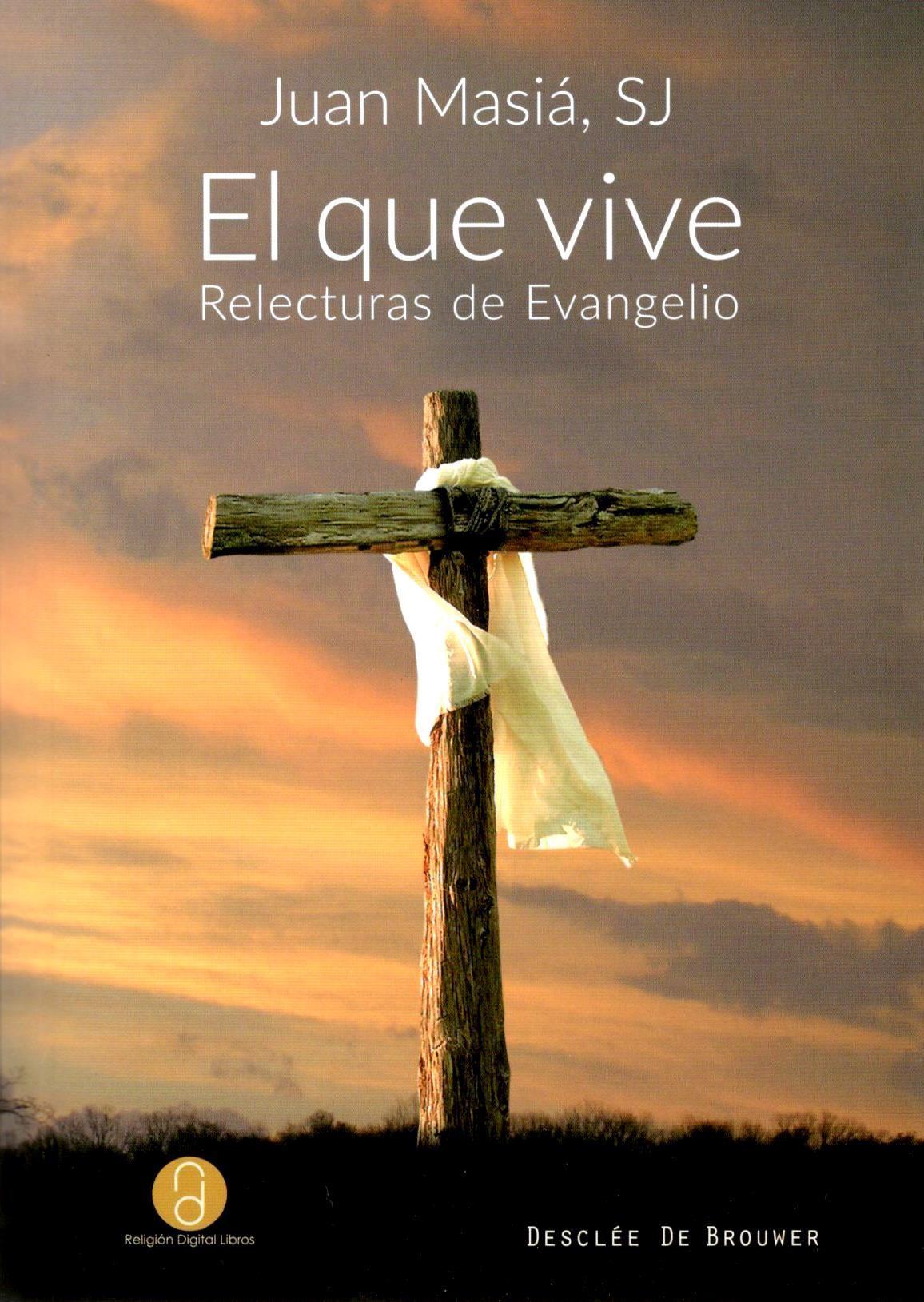 Picture of EL QUE VIVE Relecturas de Evangelio