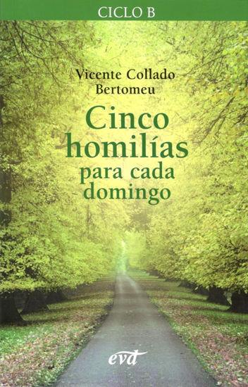 CINCO HOMILIAS PARA CADA DOMINGO CICLO B