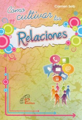 Picture of COMO CULTIVAR LAS RELACIONES #1