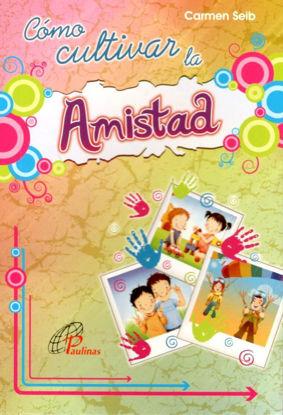 Foto de COMO CULTIVAR LA AMISTAD #9