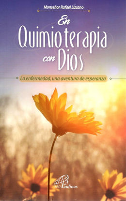Foto de EN QUIMIOTERAPIA CON DIOS