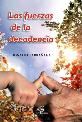 Foto de FUERZAS DE LA DECADENCIA