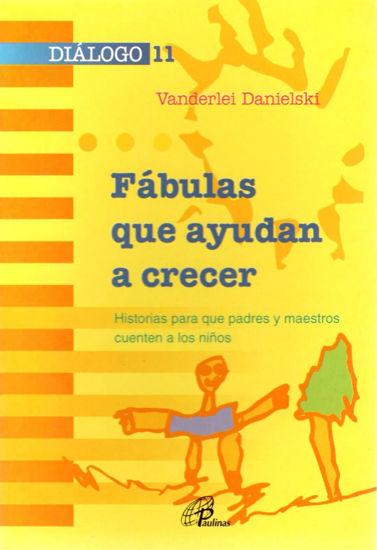 Foto de FABULAS QUE AYUDAN A CRECER #11