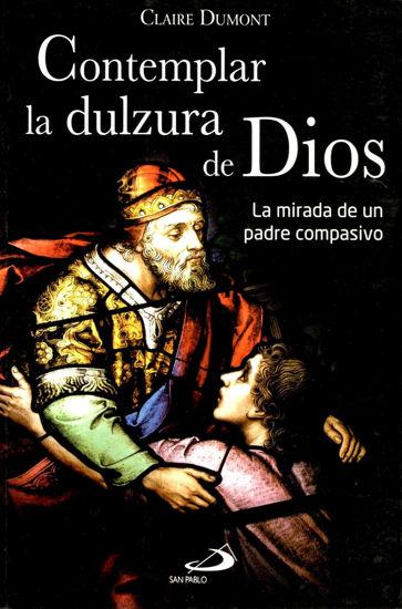 Foto de CONTEMPLAR LA DULZURA DE DIOS
