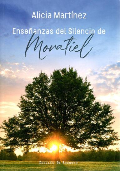 Foto de ENSEÑANZAS DEL SILENCIO DE MORATIEL
