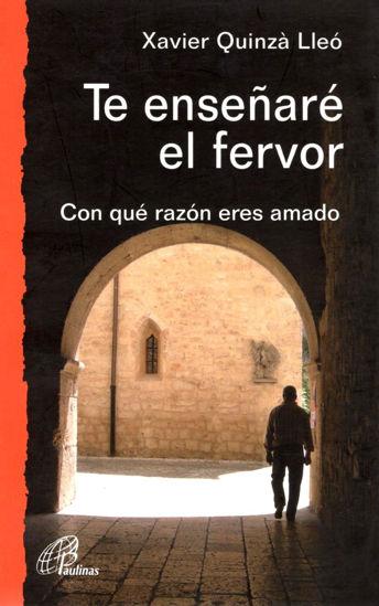 Foto de TE ENSEÑARE EL FERVOR #16