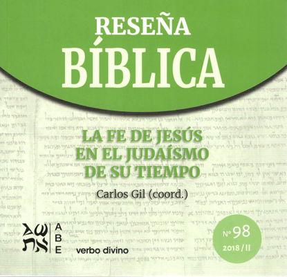 Foto de RESEÑA BIBLICA #98 LA FE DE JESUS EN EL JUDAISMO DE SU TIEMPO