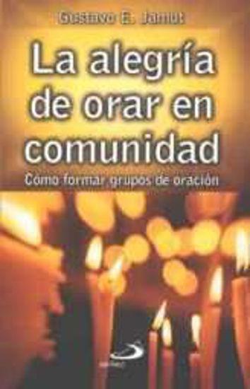 La alegria de orar en comunidad