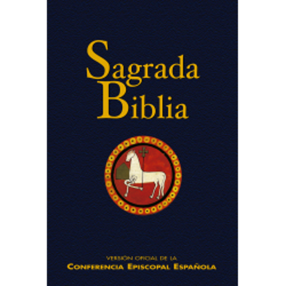 SAGRADA BIBLIA VERSION OFICIAL DE LA CONFERENCIA EPISCOPAL ESPAÑOLA