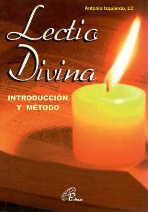 LECTIO DIVINA INTRODUCCION Y METODO