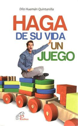 HAGA DE SU VIDA UN JUEGO