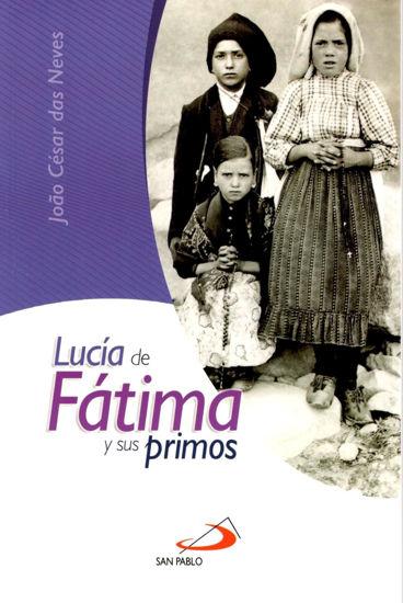 LUCIA DE FATIMA Y SUS PRIMOS