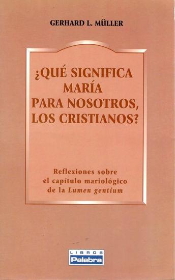 Foto de QUE SIGNIFICA MARIA PARA NOSOTROS LOS CRISTIANOS #34