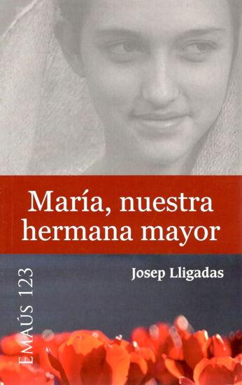 MARIA NUESTRA HERMANA MAYOR