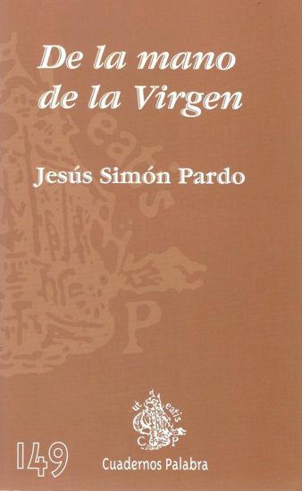 DE LA MANO DE LA VIRGEN #149