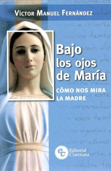 BAJO LOS OJOS DE MARIA