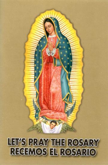 LETS PRAY THE ROSARY - RECEMOS EL ROSARIO
