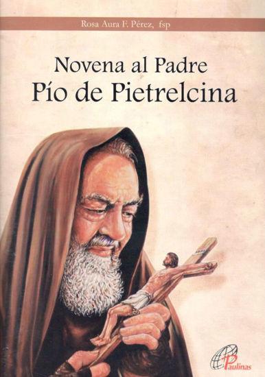 NOVENA AL PADRE PIO DE PIETRELCIN