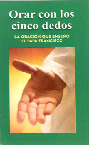 T.ORAR CON LOS CINCO DEDOS