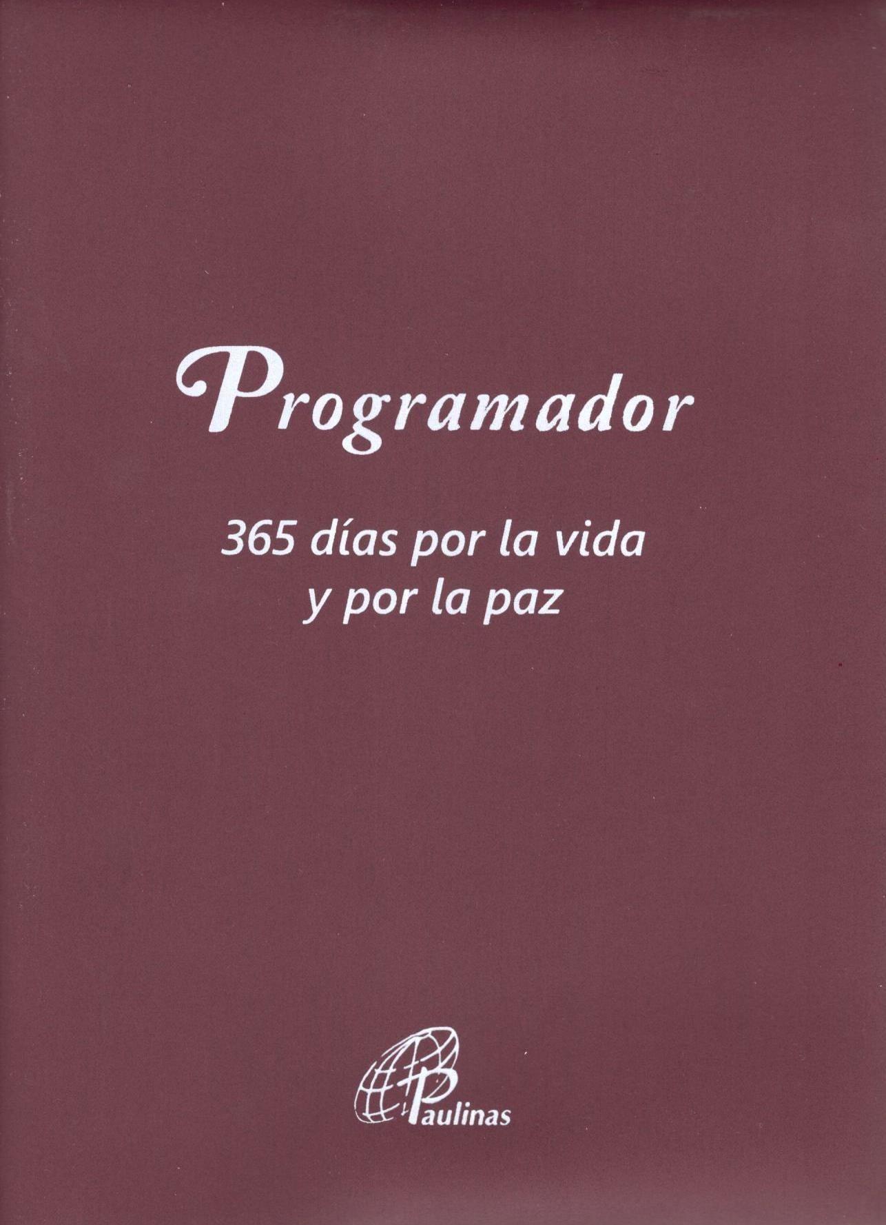 PROGRAMADOR 2019 365 DIAS POR LA VIDA Y POR LA PAZ