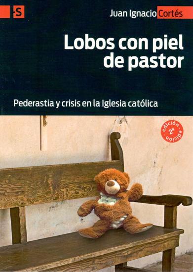LOBOS CON PIEL DE PASTOR (SAN PABLO ESPAÑA)
