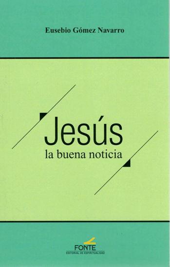 JESUS LA BUENA NOTICIA