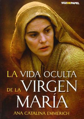 VIDA OCULTA DE LA VIRGEN MARIA