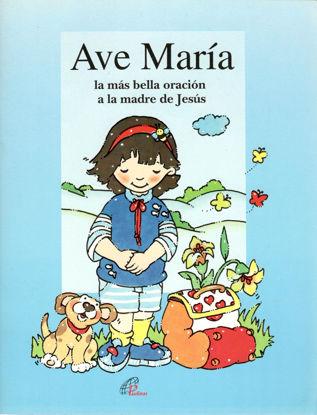 AVE MARIA LA MAS BELLA ORACION