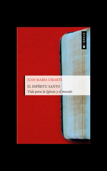 ESPIRITU SANTO VIDA PARA LA IGLESIA Y EL MUNDO