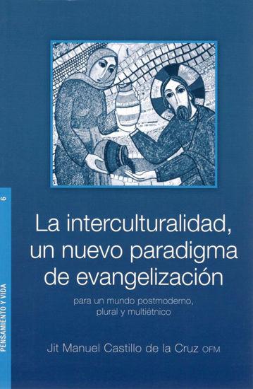 INTERCULTURALIDAD UN NUEVO PARADIGMA DE EVANGELIZACION