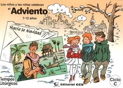NIÑOS Y NIÑAS CELEBRAN EL ADVIENTO 7-12 AÑOS CICLO C