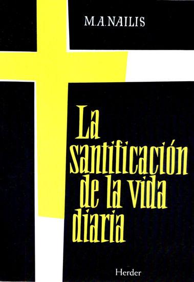 SANTIFICACION DE LA VIDA DIARIA