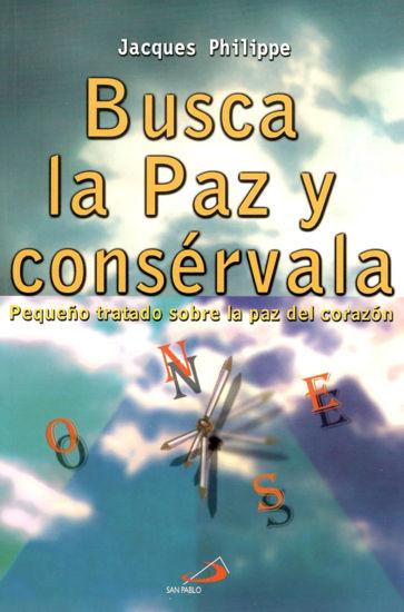 BUSCA LA PAZ Y CONSERVALA (SP ARGENTINA)