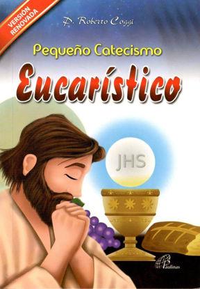 PEQUEÑO CATECISMO EUCARISTICO