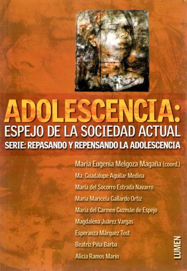 ADOLESCENCIA ESPEJO DE LA SOCIEDAD ACTUAL
