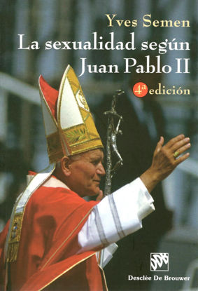 SEXUALIDAD SEGUN JUAN PABLO II