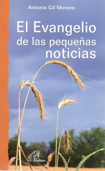 EVANGELIO DE LAS PEQUEÑAS NOTICIAS #27