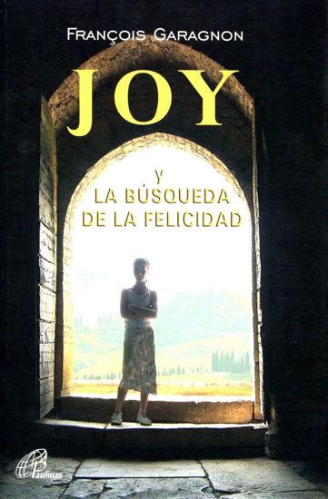 JOY Y LA BUSQUEDA DE LA FELICIDAD