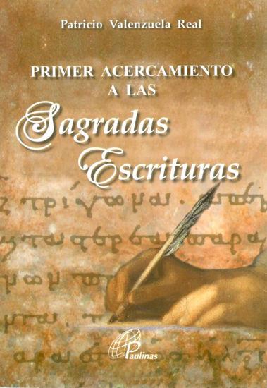 PRIMER ACERCAMIENTO A LAS SAGRADAS ESCRITURAS